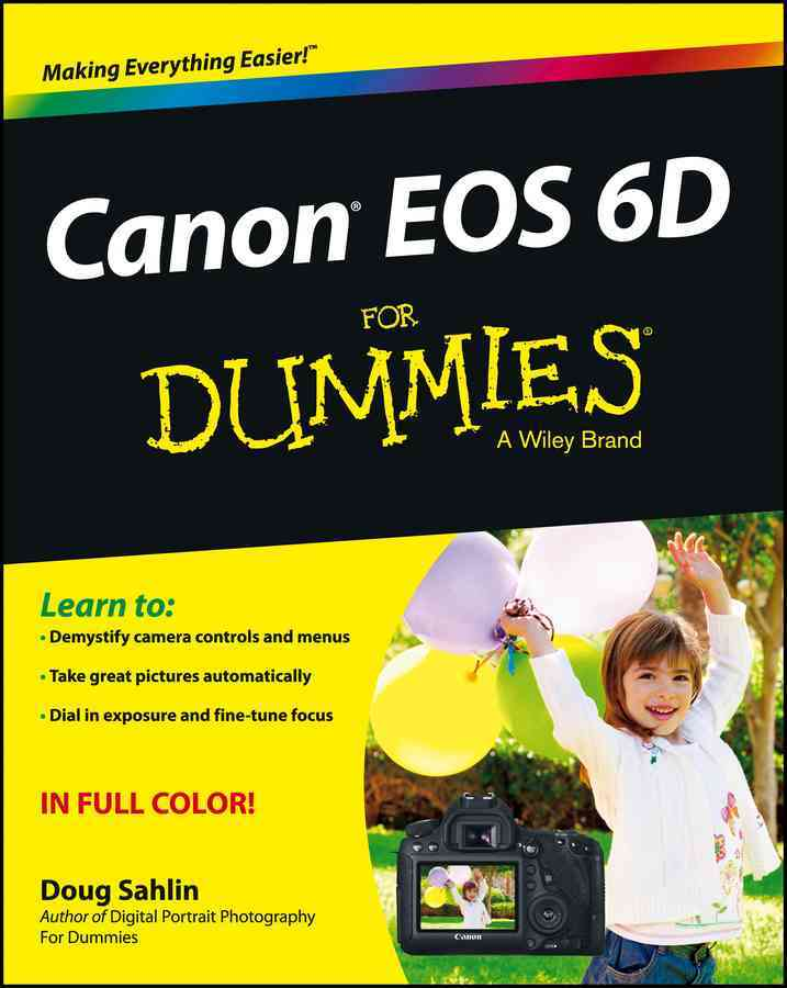 Canon EOS 6D for Dummies By Sahlin, Doug
